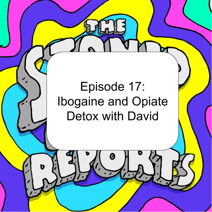 Episode 17: Ibogaine and Opiate Detox with David