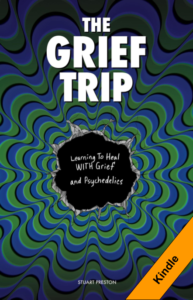 The Grief Trip by Stuart Preston - Kindle Version