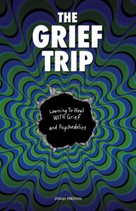 The Grief Trip by Stuart Preston