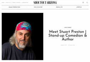 SHOUTOUT ARIZONA - Meet Stuart Preston | Stand-up Comedian & Author